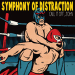 symphony_of_distraction1.jpeg