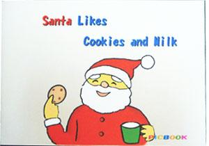 ミニ絵本英語版「Santa Likes Cookies and Milk」