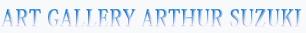 ART GALLERY ARTHUR SUZUKI