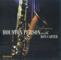 Houston Person With Ron Carter - Dialogues