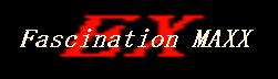 Fascination MAXX(EX)