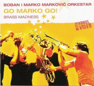Boban Markovic-Go Marko Go
