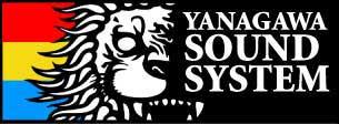 YANAGAWA SOUND SYSTEM