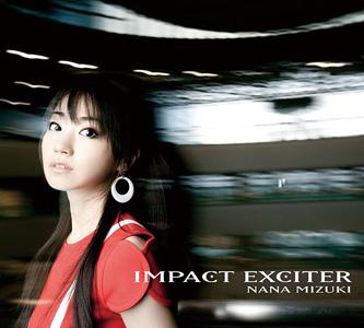 水樹奈々 - 「IMPACT EXCITER」