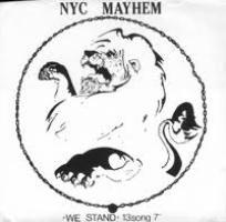 NYC MAYHEM We stand