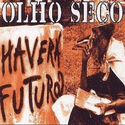Olho+Seco+Haverá+Futuro+300x300