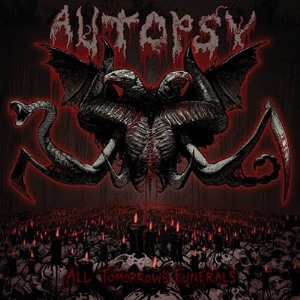 Autopsy All Tomorrows Funerals Album Cover