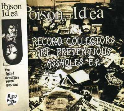 Poison Idea - The Fatal Erection Years