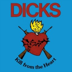 dicks-kill-from-the-heart-cd-.jpg