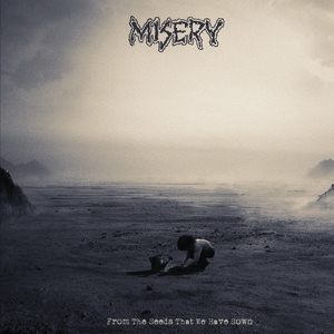 misery beginning