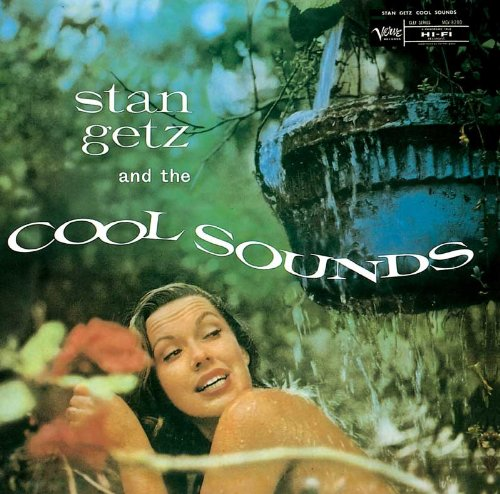 Stan Getz And The Cool Sounds Stan Getz