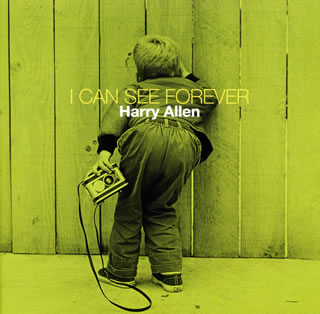 I Can See Forever Harry Allen