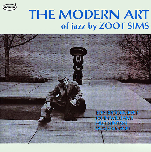 The Modern Art Of Jazz Zoot Sims