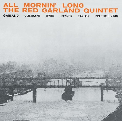 All Mornin' Long The Red Garland Quintet