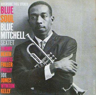 Blue Mitchell  Blue Soul