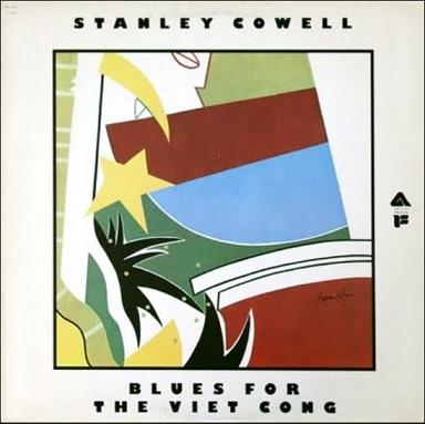 Stanley Cowell Blues For The Viet Cong 2