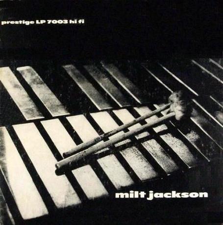 Milt Jackson Prestige 7003