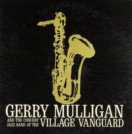 Gerry Mulligan Village Vanguard