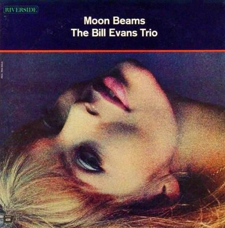 Bill Evans Moon Beams