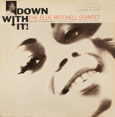 Blue Mitchell Down With It! Blue Note BLP 4214
