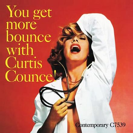 Curtis Counce You Get More Bounce Contemporary C 7539