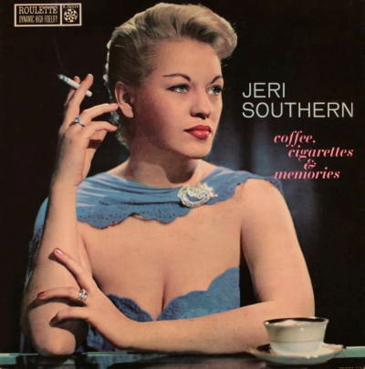 Jeri Southern Coffee, Cigarettes  Memories Roulette R 25039