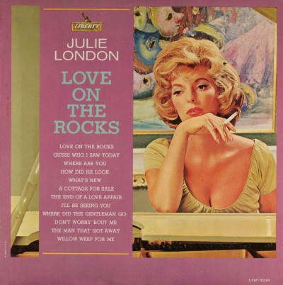 Julie London Love On The Rocks Liberty LRP 3240