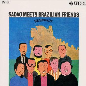 Sadao Watanabe Sadao Meets Brazilian Friends takt XMS-10003
