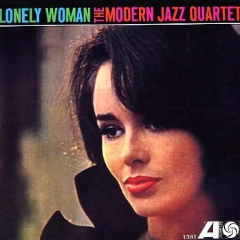 The Modern Jazz Quartet Lonely Woman Atlantic 1381