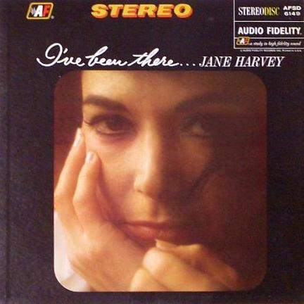 Jane Harvey Ive Been There Audio Fidelity AFSD 6149