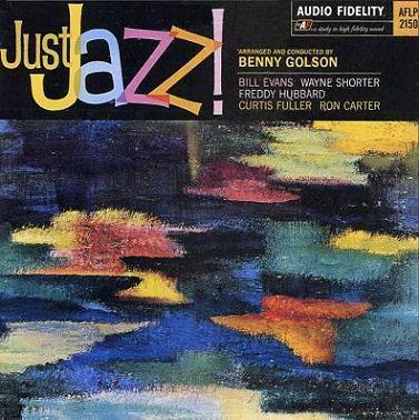 Benny Golson Just Jazz! Audio Fidelity AFLP 2150