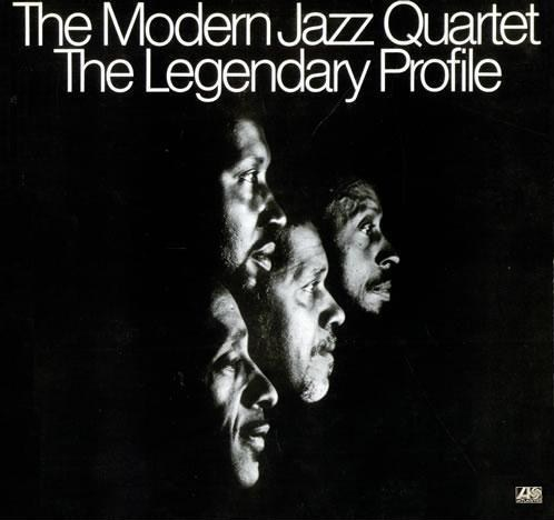 The Modern Jazz Quartet The Legendary Profile Atlantic SD 1623