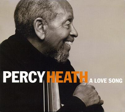 Percy Heath A Love Song Daddy Jazz