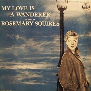 Rosemary Squires My Love Is A Wanderer MGM E 3597
