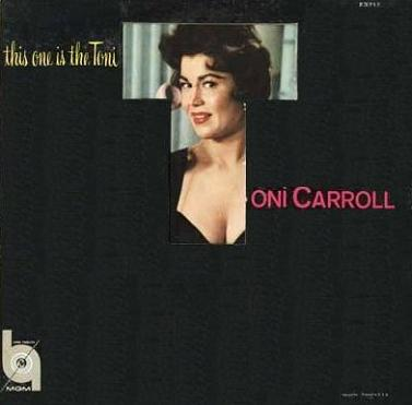 Toni Carroll This One Is the Toni MGM E 3717