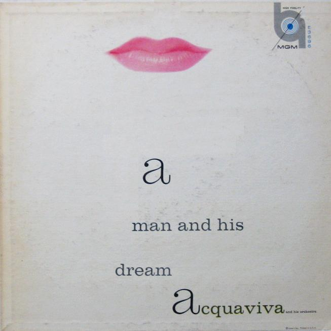 Acquaviva A Man And His Dream MGM E 3696