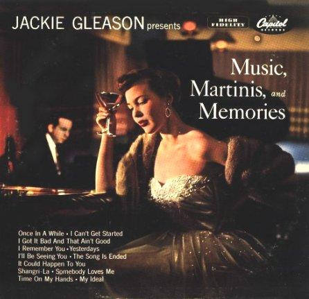 Jackie Gleason Music, Martinis, And Memories Capitol W 509