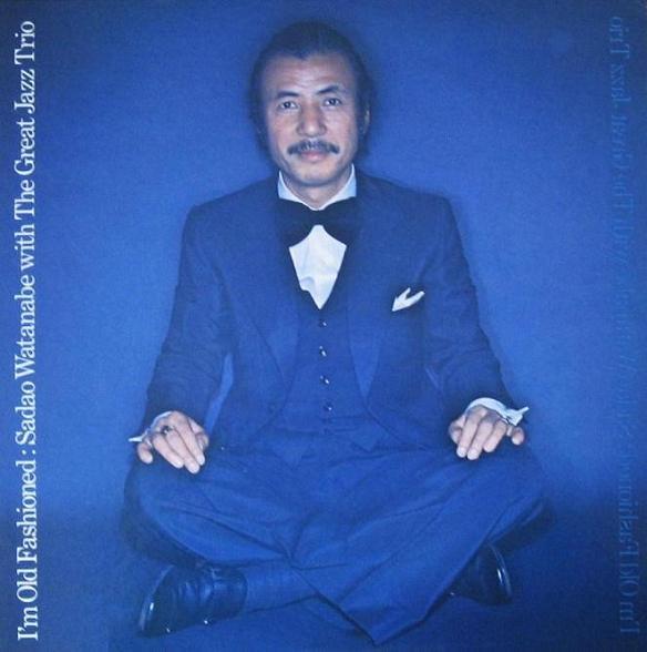 Sadao Watanabe With The Great Jazz Trio Im Old Fashioned East Wind EW-8037