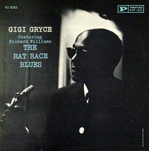 Gigi Gryce The Rat Race Blues New Jazz NJLP 8262