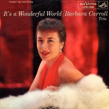 Barbara Carroll Its A Wonderful World Rca Victor LPM-1396