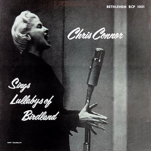 Chris Connor Sings Lullabys Of Birdland Bethlehem  BCP 1001