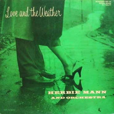 Herbie Mann Love And The Weather Bethlehem   BCP 63