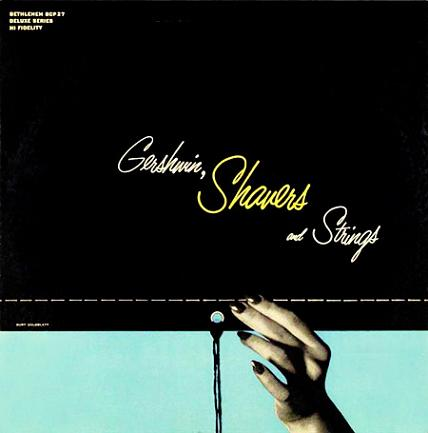 Charlie Shavers Gershein, Shavers And Strings Bethlehem BCP 27