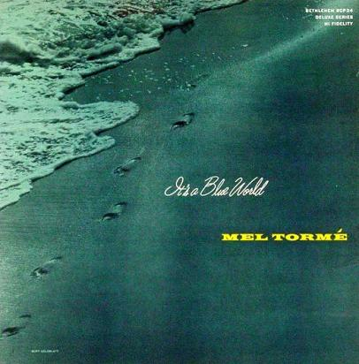 Mel Torme Its A Blue World Bethlehem BCP 34