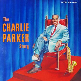 Charlie Parker The Charlie Parker Story Savoy MG 12079