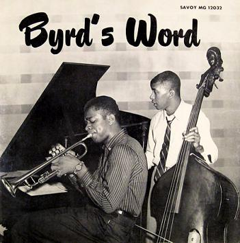 Donald Byrd Byrds Word Savoy MG 12032