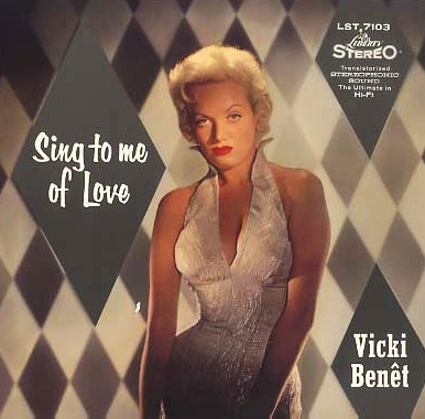 Vicki Benet Sing To Me Of Love Liberty LST 7103