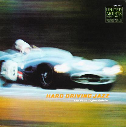 Cecil Taylor Hard Driving Jazz United Artists UAL 4014