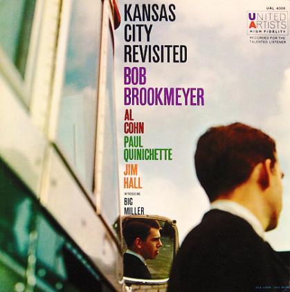 Bob Brookmeyer Kansas City Revisited United Artists UAL-4008