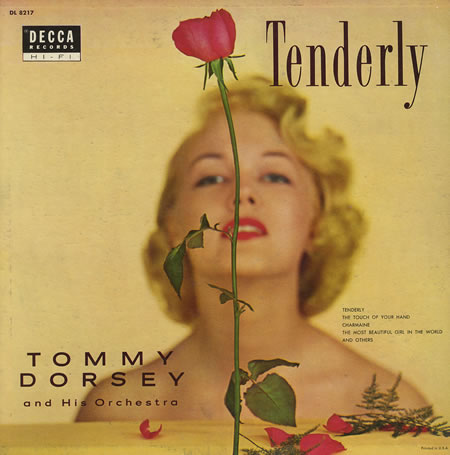 Tommy Dorsey Tenderly Decca DL 8217